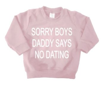 SORRY BOYS DADDY SAYS NO DATING